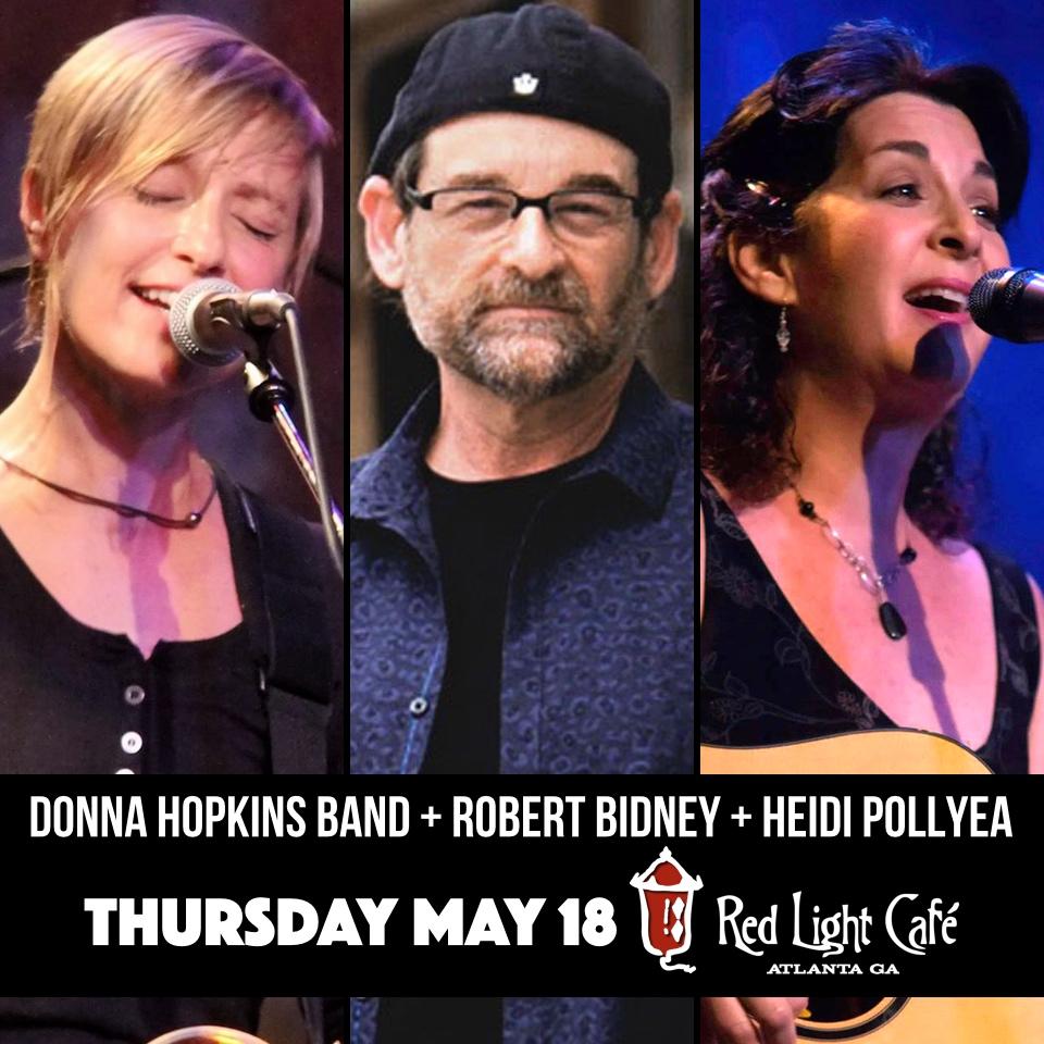Donna Hopkins Band + Robert Bidney + Heidi Pollyea — May 18, 2017 — Red Light Café, Atlanta, GA