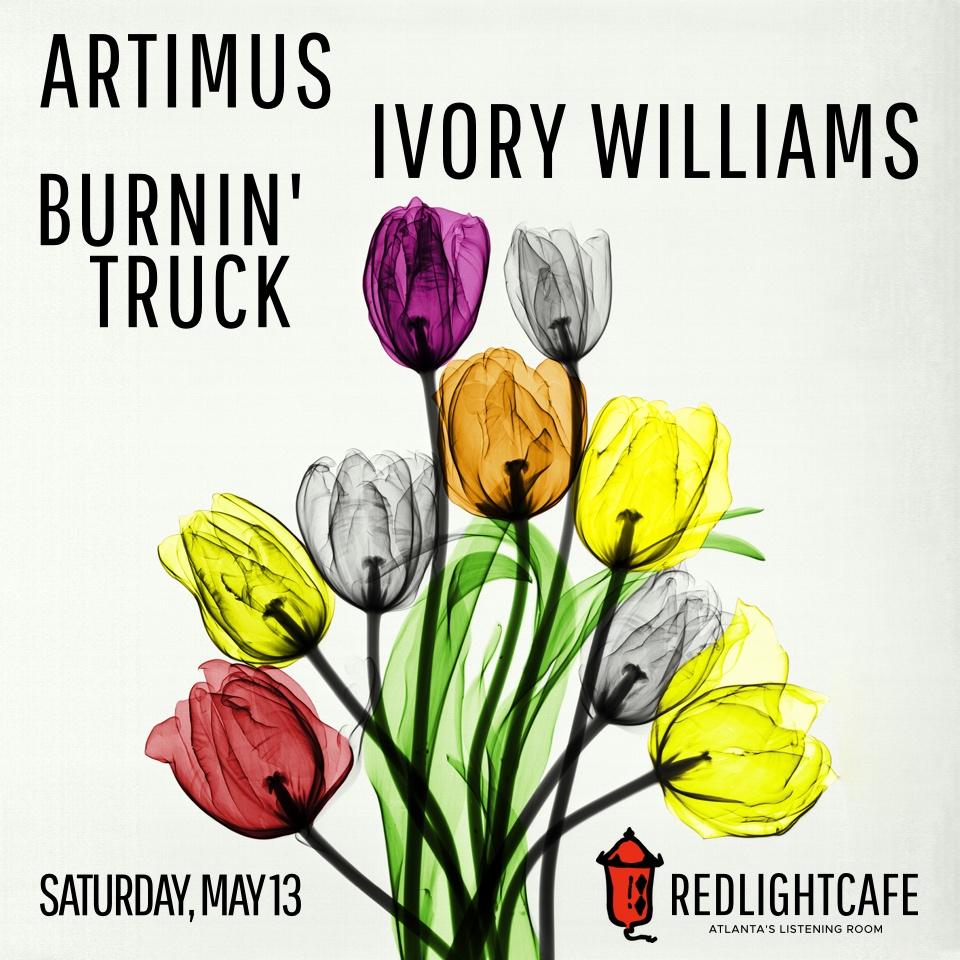 Artimus + Ivory Williams + Burnin' Truck — May 13, 2017 — Red Light Café, Atlanta, GA