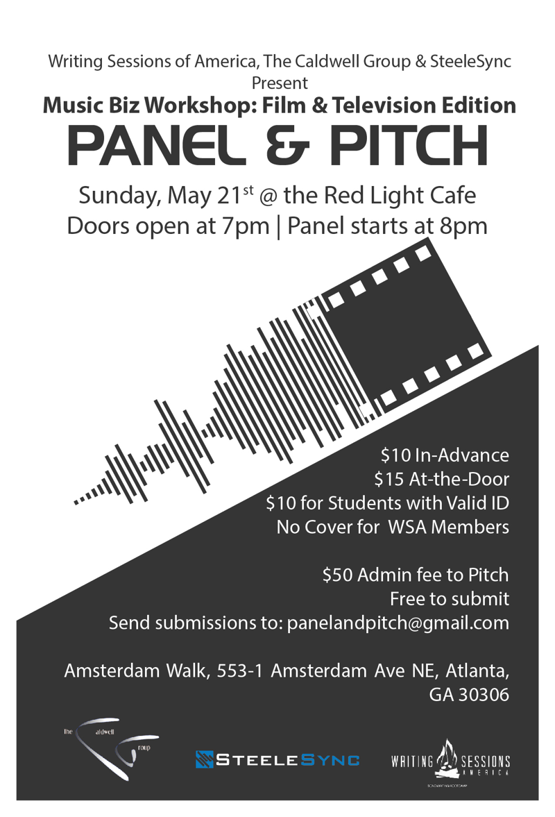 Panel & Pitch — Music Biz Workshop: Film & Television Edition — May 21, 2017 — Red Light Café, Atlanta, GA