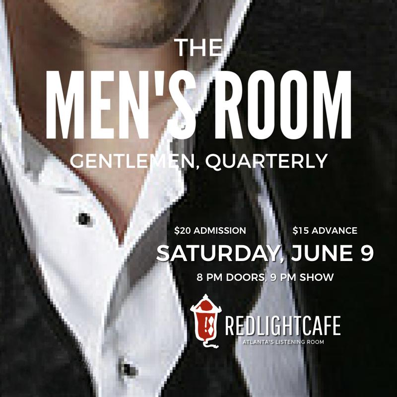 The Men's Room: Gentlemen, Quarterly — June 9, 2017 — Red Light Café, Atlanta, GA