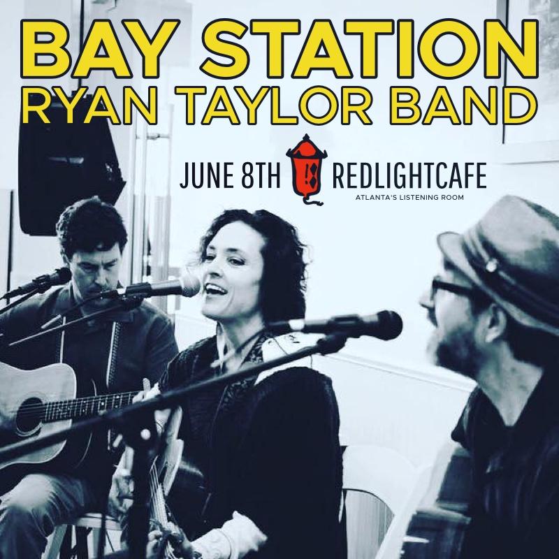 Bay Station + Ryan Taylor Band w/ special guests — June 8, 2017 — Red Light Café, Atlanta, GA