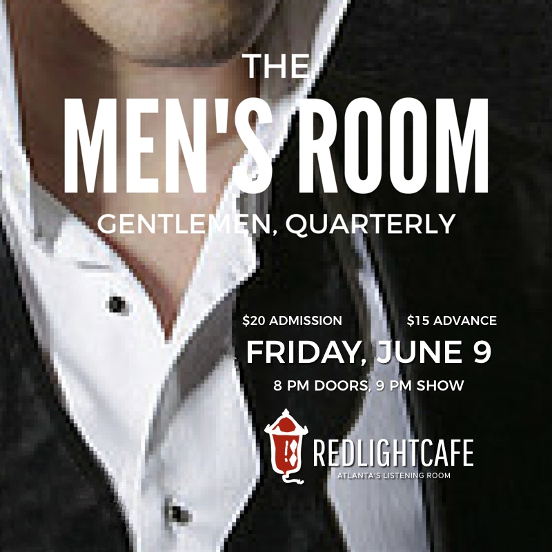 The Men's Room: Gentlemen, Quarterly — June 9, 2017 — Red Light Café, Atlanta, GA