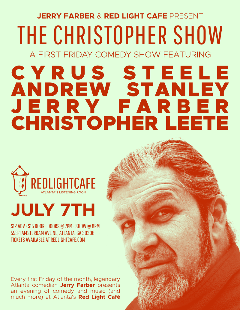 The Christopher Show! feat. Cyrus Steele, Andrew Stanley, Jerry Farber, and Christopher Leete — July 7, 2017 — Red Light Café, Atlanta, GA