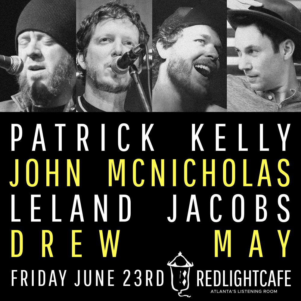 Patrick Kelly + John McNicholas + Leland Jacobs + Drew May — June 23, 2017 — Red Light Café, Atlanta, GA
