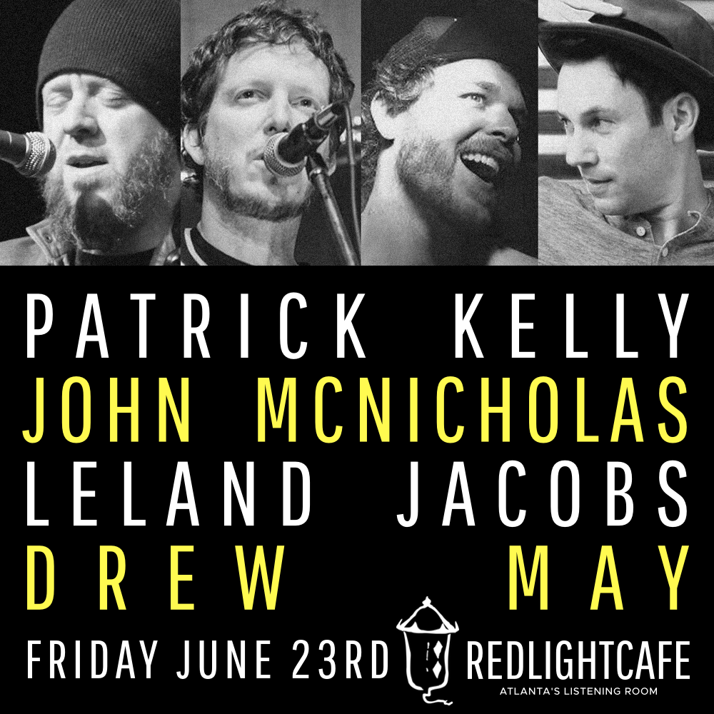 Patrick Kelly + John McNicholas + Leland Jacobs + Drew May — June 23, 2017 — Red Light Café, Atlanta, GA