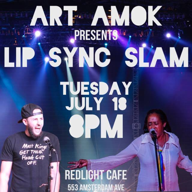 Art Amok Lip Sync Slam! — July 18, 2017 — Red Light Café, Atlanta, GA