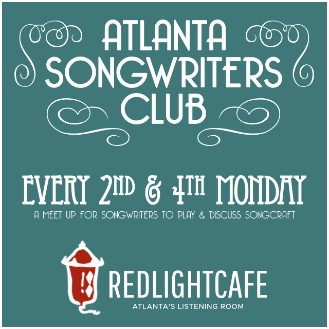 Atlanta Songwriters Club Meet Up — July 24, 2017 — Red Light Café, Atlanta, GA