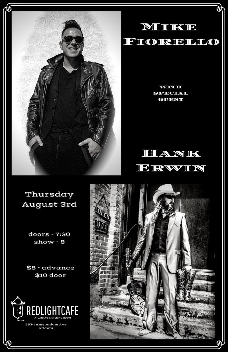 Mike Fiorello w/ Special Guest Hank Erwin — August 3, 2017 — Red Light Café, Atlanta, GA