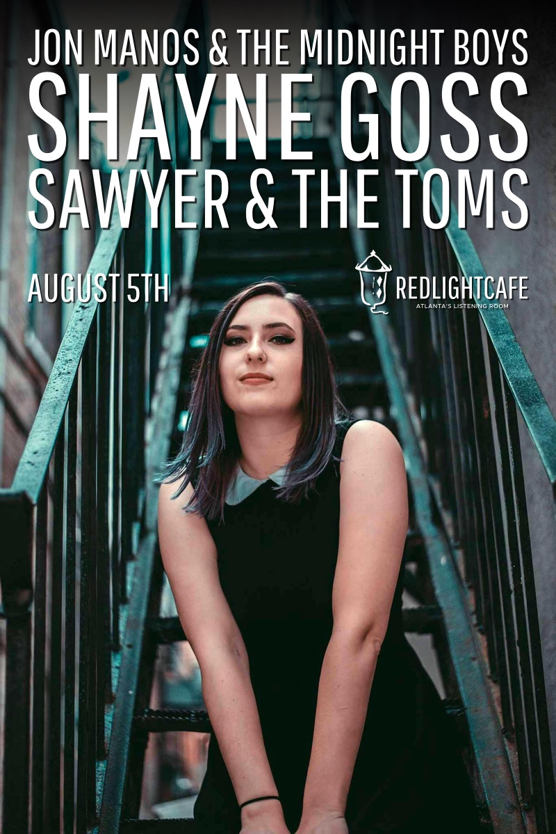 Jon Manos & The Midnight Boys + Shayne Goss + Sawyer & The Toms — August 5, 2017 — Red Light Café, Atlanta, GA