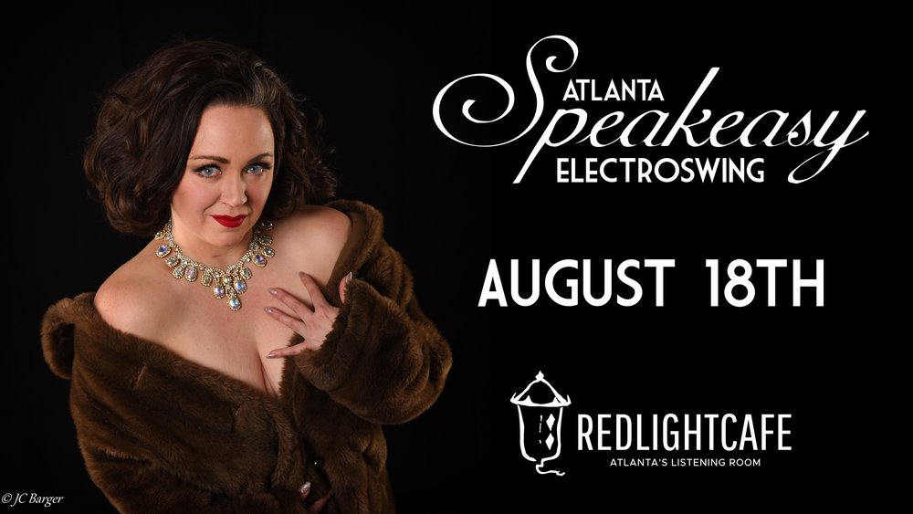 Speakeasy Electro Swing Atlanta — August 18, 2017 — Red Light Café, Atlanta, GA