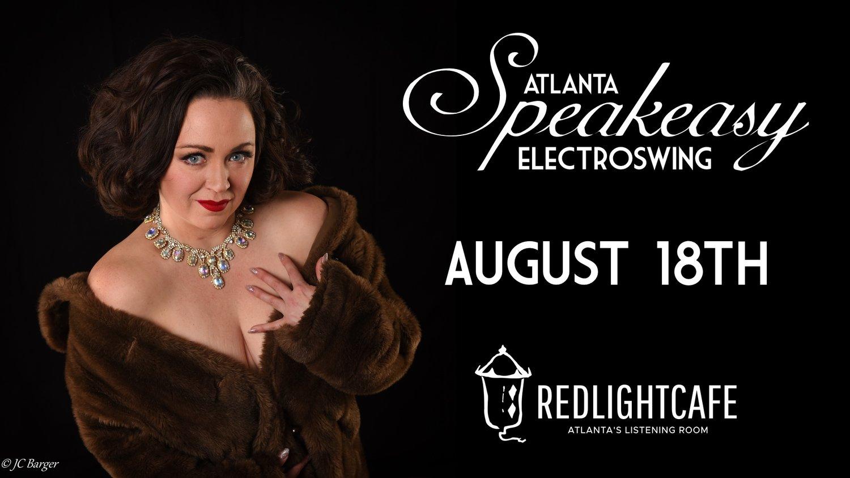 Speakeasy Electro Swing Atlanta — August 18, 2017 — Red Light Café, Atlanta, GA