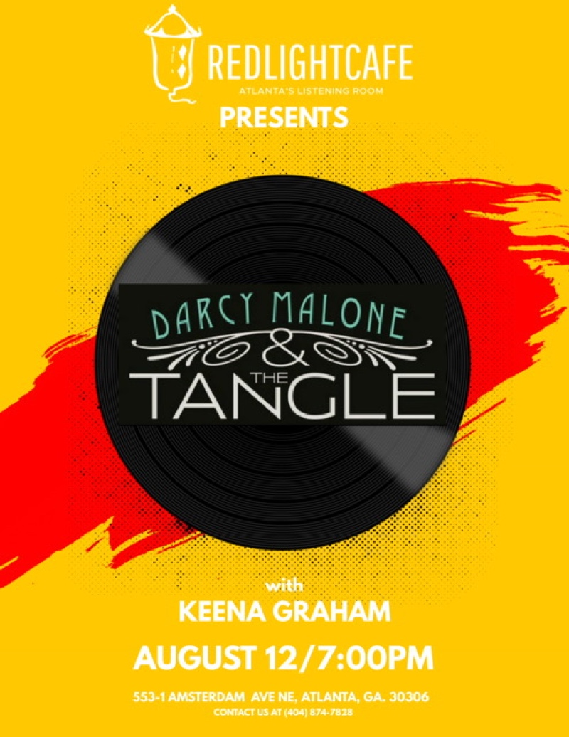 Darcy Malone and the Tangle w/ Keena Graham — August 12, 2017 — Red Light Café, Atlanta, GA