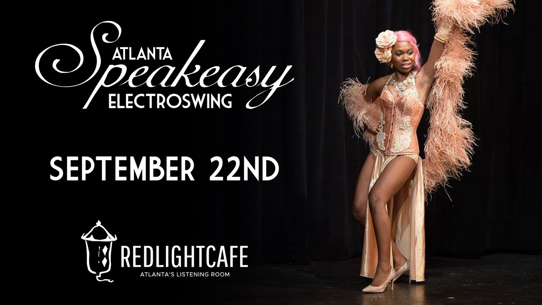 Speakeasy Electro Swing Atlanta — September 22, 2017 — Red Light Café, Atlanta, GA