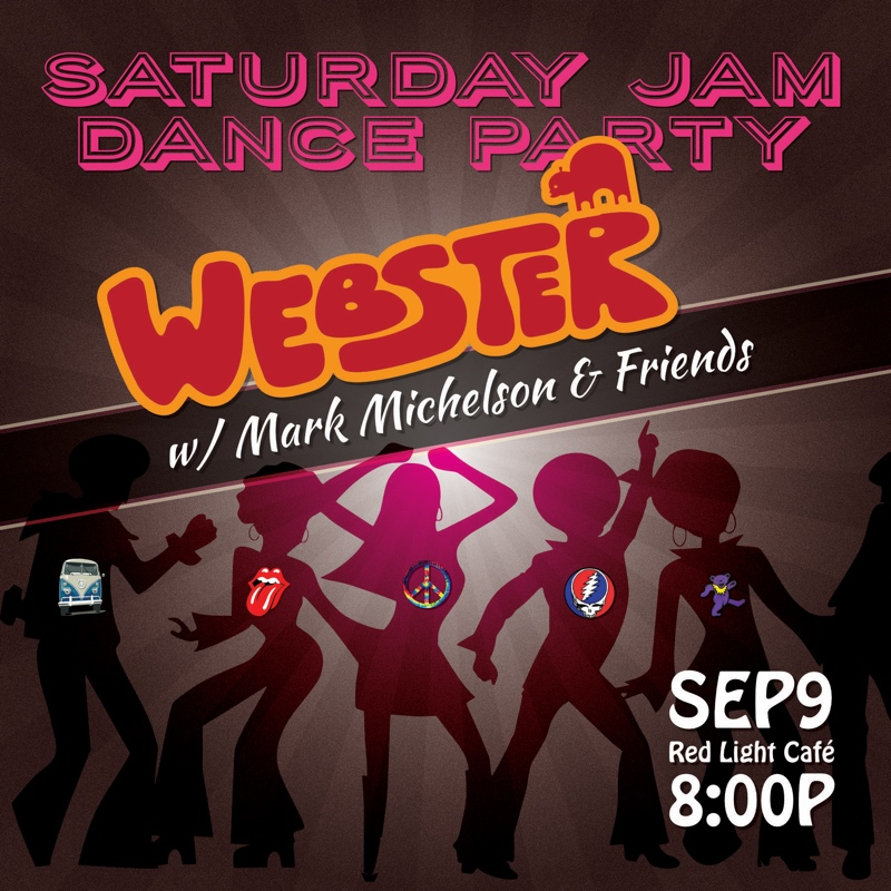 Saturday Jam Dance Party feat. Webster + Mark Michelson & Friends — September 9, 2017 — Red Light Café, Atlanta, GA