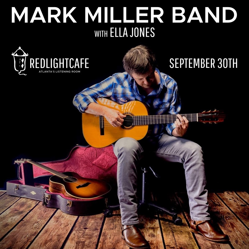 Mark Miller Band w/ Ella Jones — September 30, 2017 — Red Light Café, Atlanta, GA