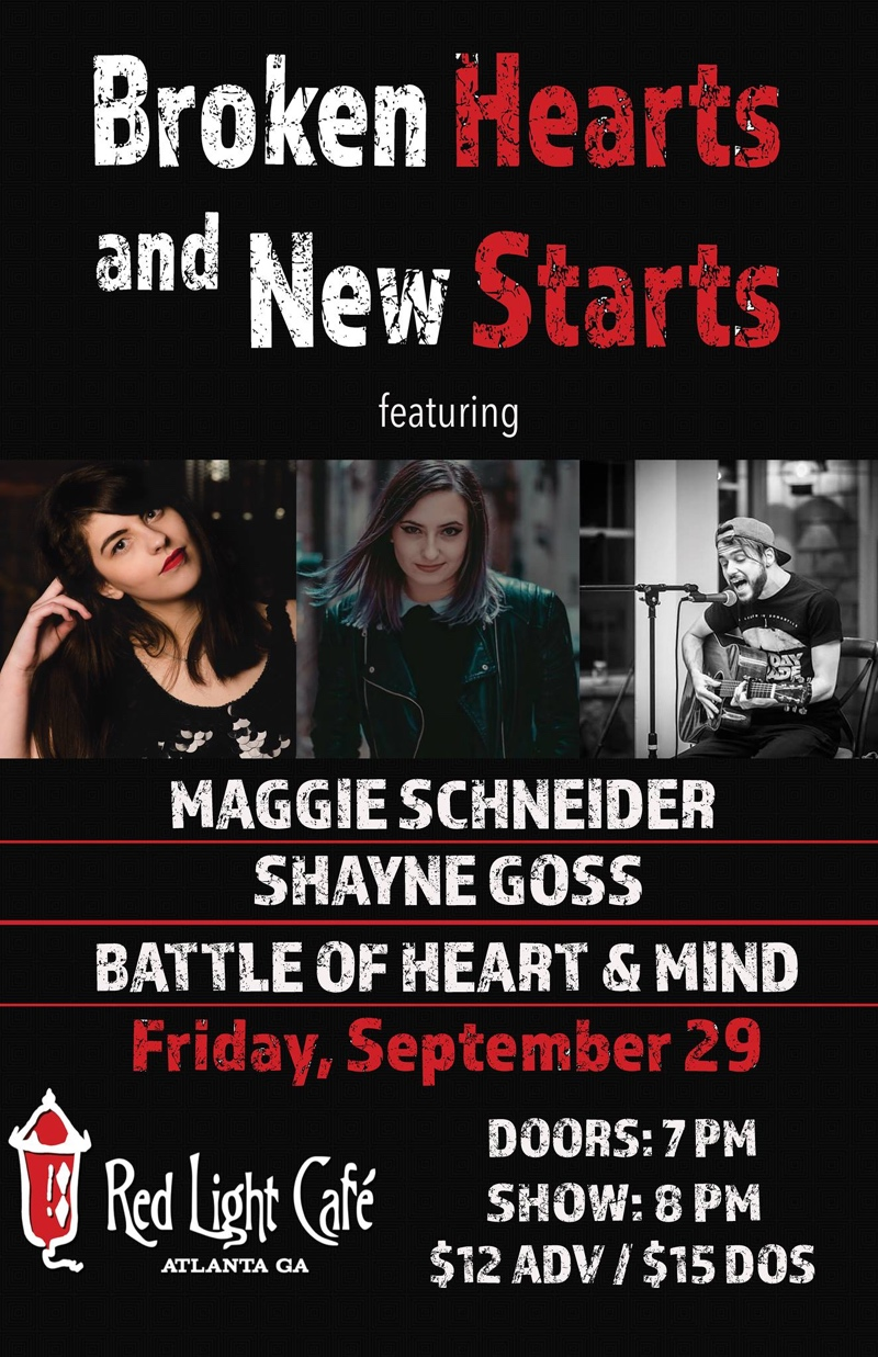 Maggie Schneider + Shayne Goss + Brad Pallone: Broken Hearts and New Starts — September 29, 2017 — Red Light Café, Atlanta, GA