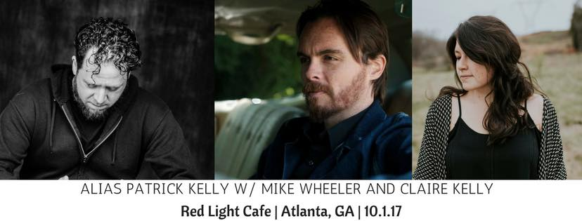 Alias Patrick Kelly w/ Mike Wheeler + Claire Kelly — October 1, 2017 — Red Light Café, Atlanta, GA