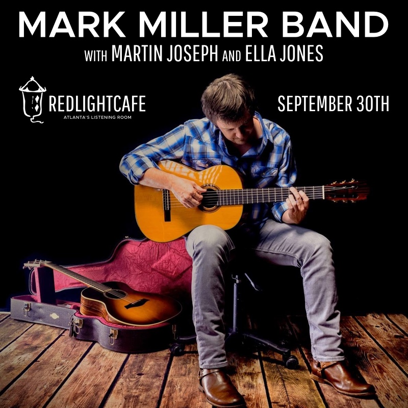 Mark Miller Band w/ Ella Jones — September 30, 2017 — Red Light Café, Atlanta, GA