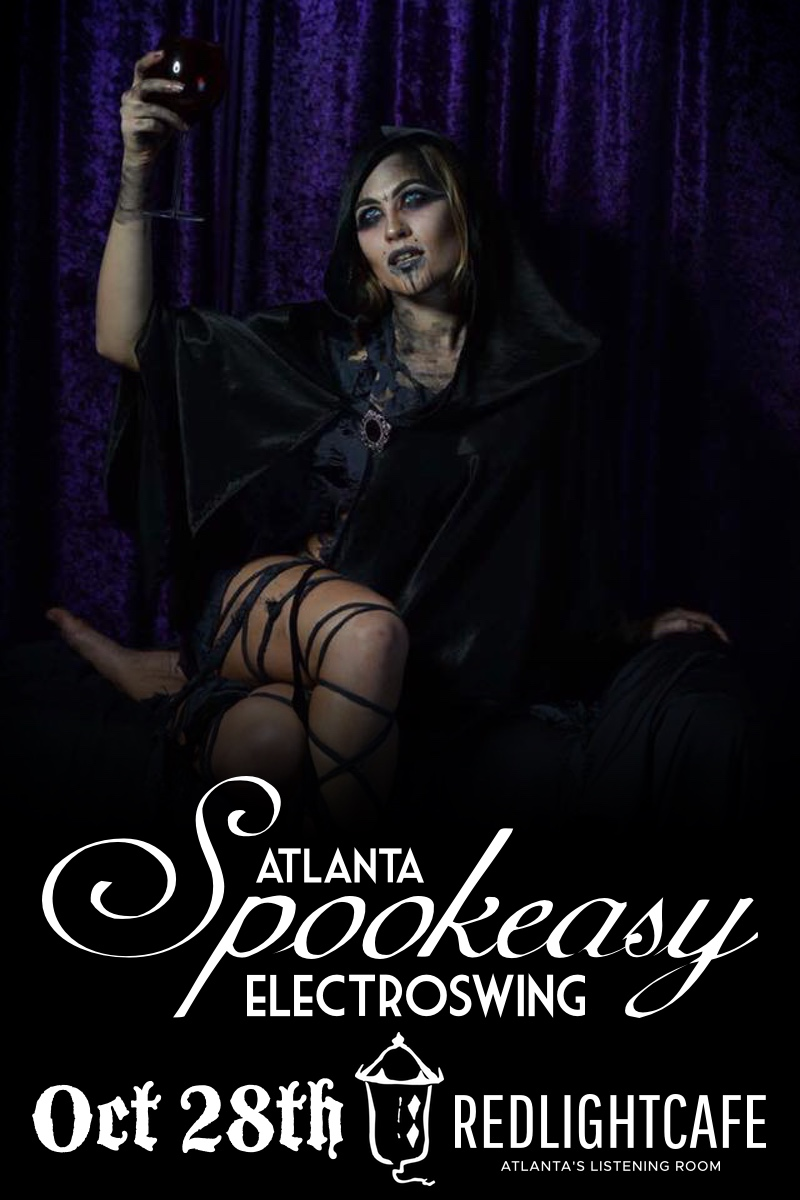 The 3rd Annual Spookeasy Electro Swing Atlanta — October 28, 2017 — Red Light Café, Atlanta, GA