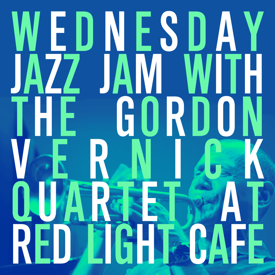 Jazz Jam w/ the Gordon Vernick Quartet — November 1, 2017 — Red Light Café, Atlanta, GA