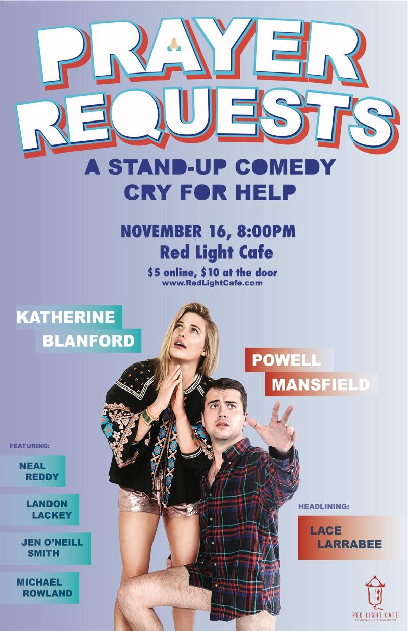 Prayer Requests: A Stand-Up Comedy Cry for Help — November 16, 2017 — Red Light Café, Atlanta, GA