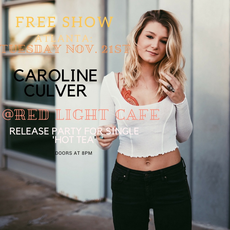 Caroline Culver Single Release Party — November 21, 2017 — Red Light Café, Atlanta, GA