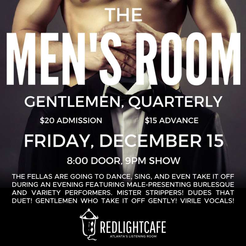 The Men's Room: Gentlemen, Quarterly — December 15, 2017 — Red Light Café, Atlanta, GA