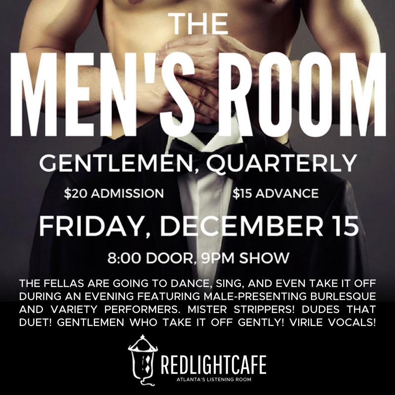 The Men's Room: Gentlemen, Quarterly — December 15, 2017 — Red Light Café, Atlanta, GA
