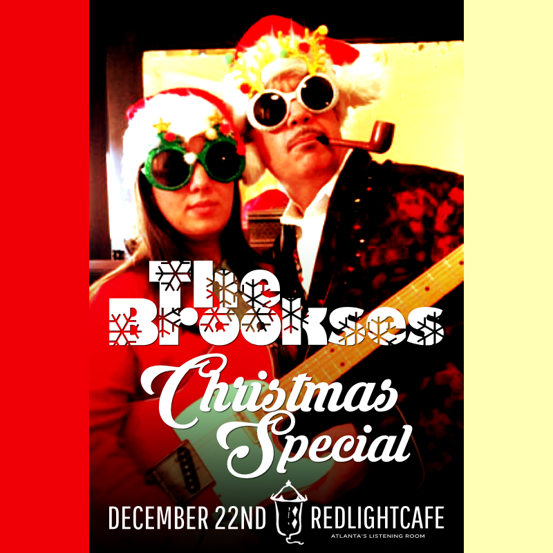 The Brookses Christmas Special — December 22, 2017 — Red Light Café, Atlanta, GA