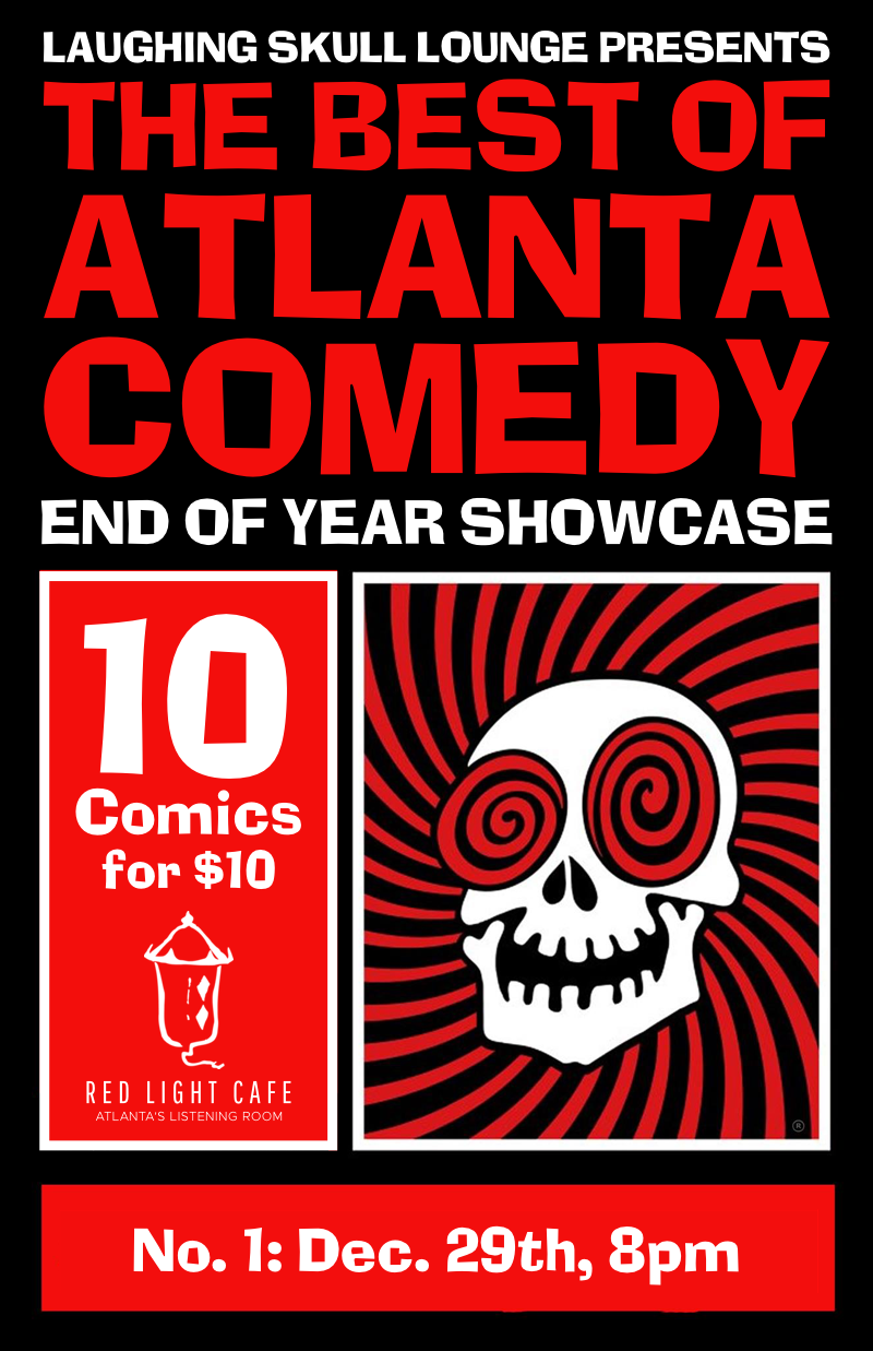 Best of Atlanta Comedy End-of-Year Showcase: Friday Early Show — December 29, 2017 — Red Light Café, Atlanta, GA