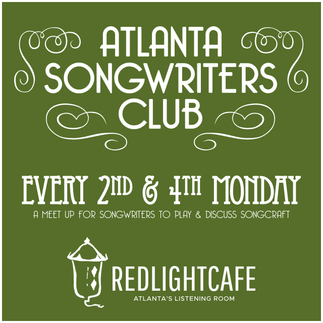 Atlanta Songwriters Club Meet Up — January 8, 2018 — Red Light Café, Atlanta, GA