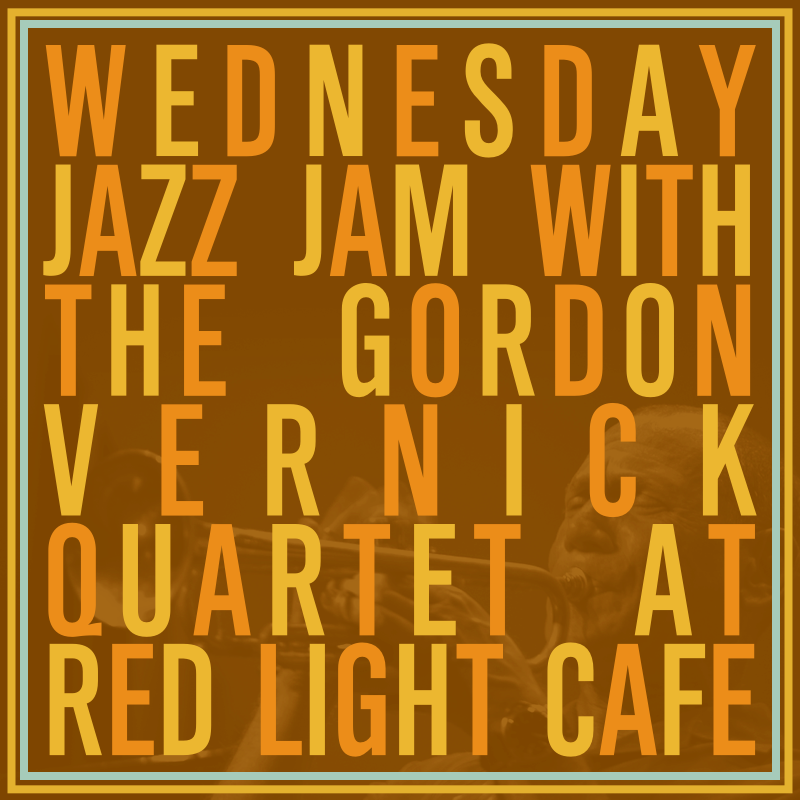 Jazz Jam w/ the Gordon Vernick Quartet — January 10, 2018 — Red Light Café, Atlanta, GA