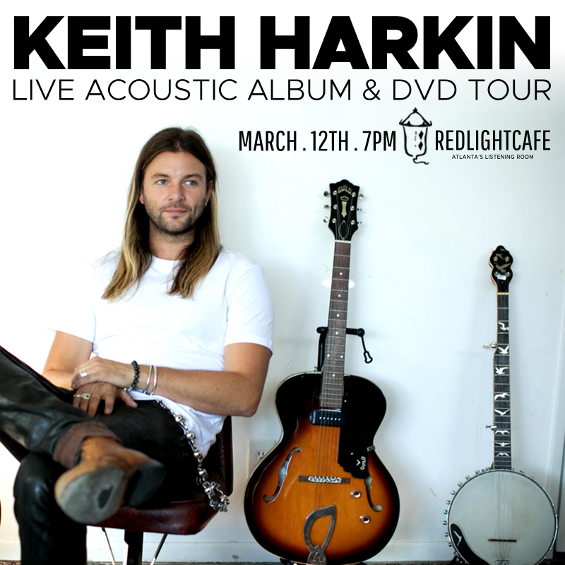 Keith Harkin: Live Acoustic Album & DVD Tour (7pm Show) — March 12, 2018 — Red Light Café, Atlanta, GA
