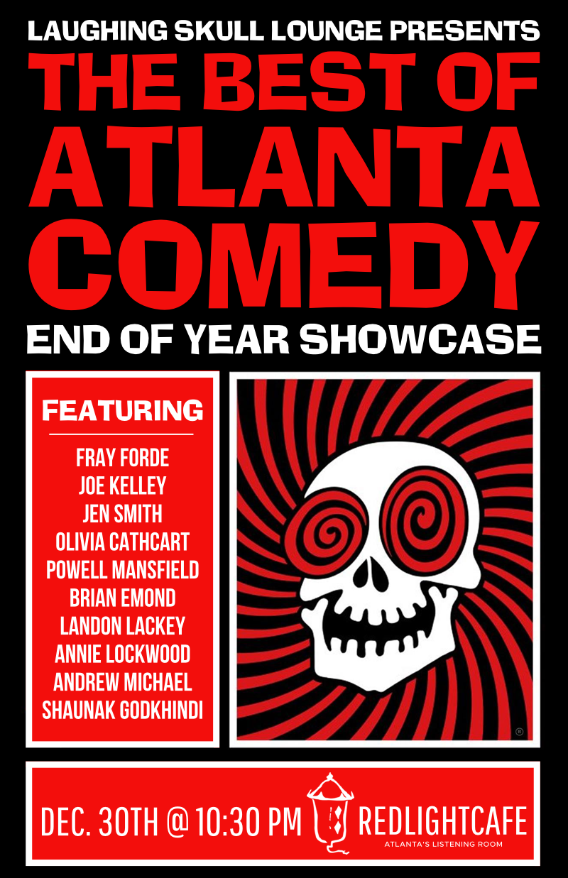 Best of Atlanta Comedy End-of-Year Showcase: Saturday Late Show — December 30, 2017 — Red Light Café, Atlanta, GA