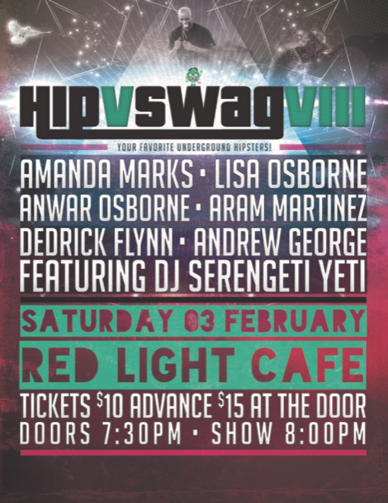 Hip v Swag 8 — February 3, 2018 — Red Light Café, Atlanta, GA