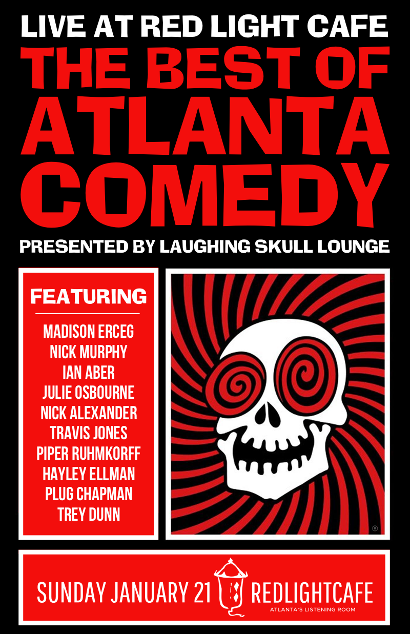 Best of Atlanta Comedy at Red Light Café presented by Laughing Skull Lounge — January 21, 2018 — Red Light Café, Atlanta, GA