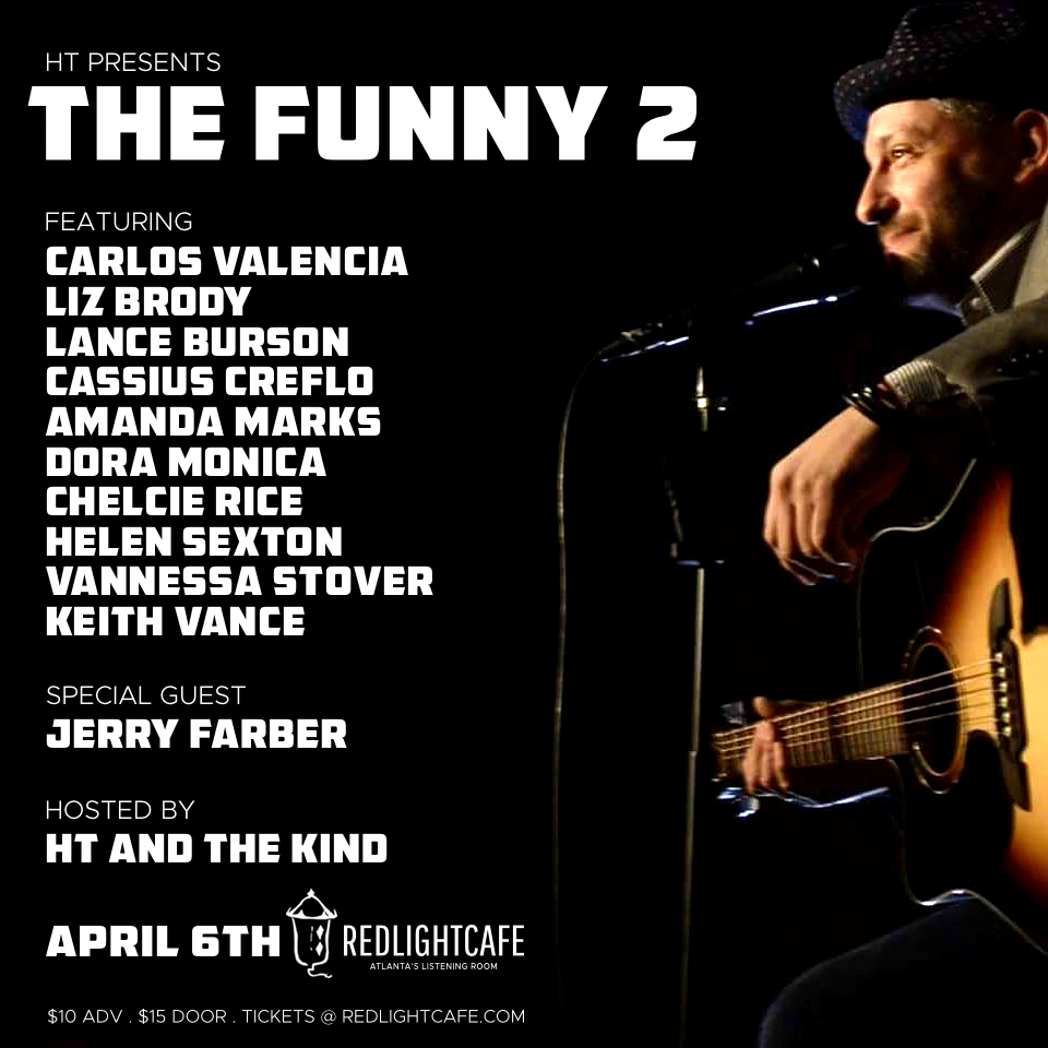 HT presents THE FUNNY 2 — April 6, 2018 — Red Light Café, Atlanta, GA