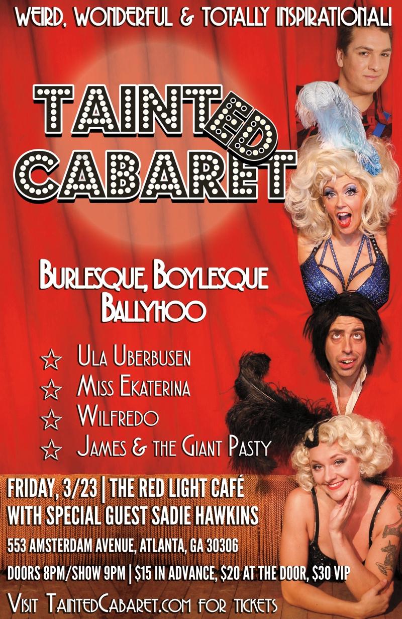 Tainted Cabaret in Atlanta! — March 23, 2018 — Red Light Café, Atlanta, GA