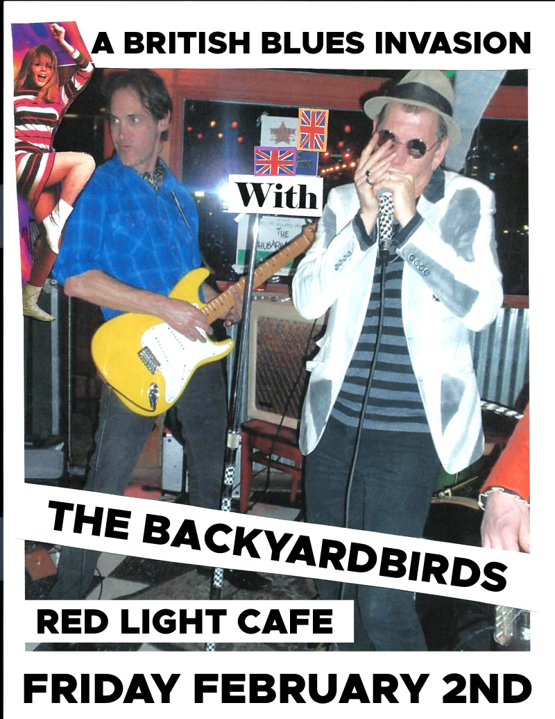 The BACKYARDBIRDS: A British Blues Invasion — February 2, 2018 — Red Light Café, Atlanta, GA
