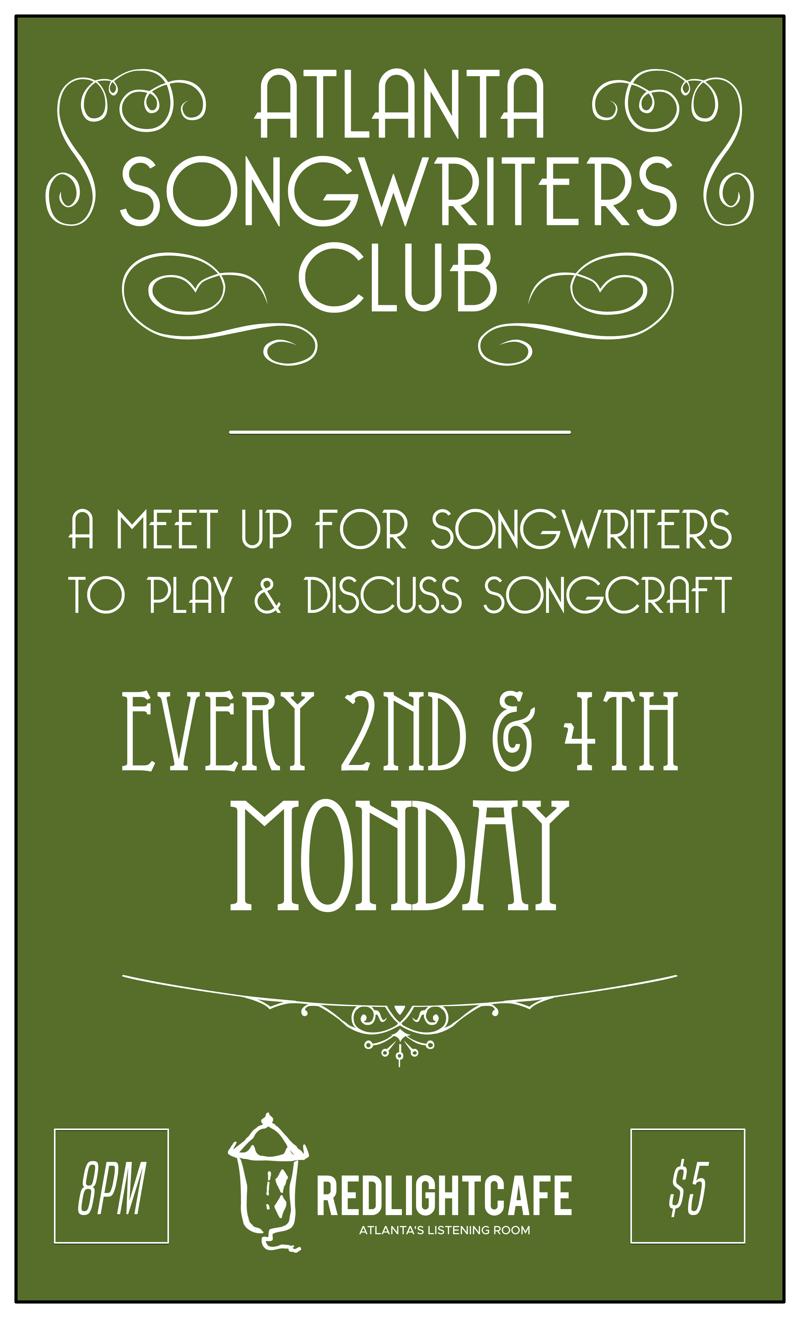 Atlanta Songwriters Club Meet Up — February 26, 2018 — Red Light Café, Atlanta, GA