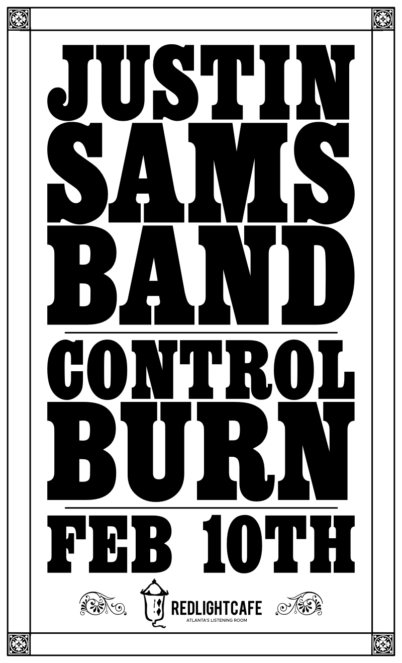 Justin Sams Band + Control Burn — February 10, 2018 — Red Light Café, Atlanta, GA