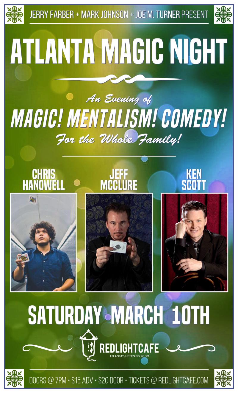 Atlanta Magic Night! w/ Chris Hanowell + Jeff McClure + Ken Scott — March 10, 2018 — Red Light Café, Atlanta, GA