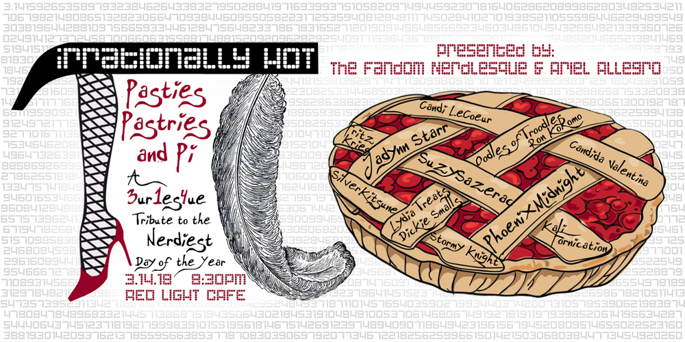 Irrationally Hot: Pasties, Pastries, & Pi (A Nerdlesque Revue) — March 14, 2018 — Red Light Café, Atlanta, GA
