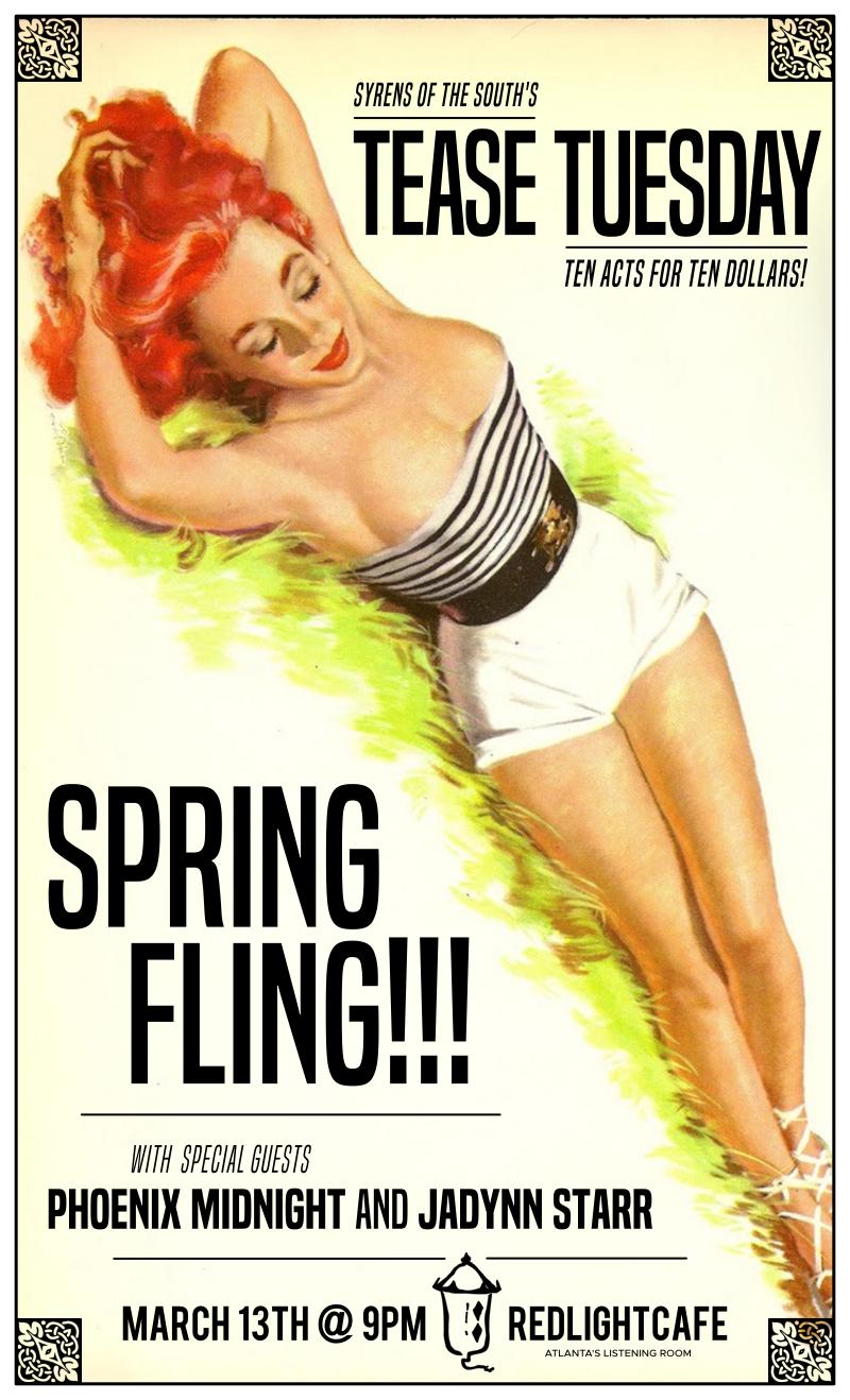 Tease Tuesday Burlesque: Spring Fling w/ special guests Phoenix Midnight + Jadynn Starr — March 13, 2018 — Red Light Café, Atlanta, GA
