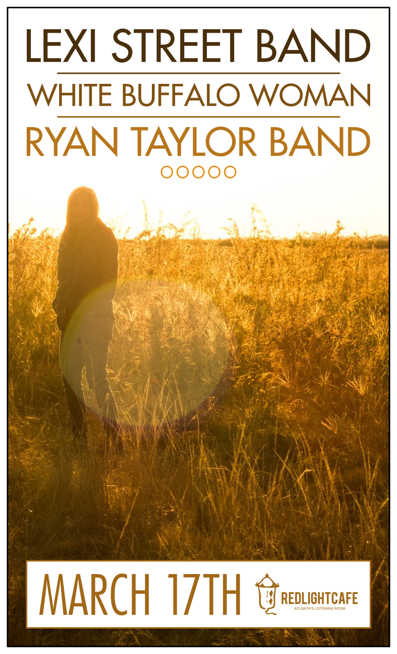 Lexi Street Band w/ White Buffalo Woman + Ryan Taylor Band — March 17, 2018 — Red Light Café, Atlanta, GA
