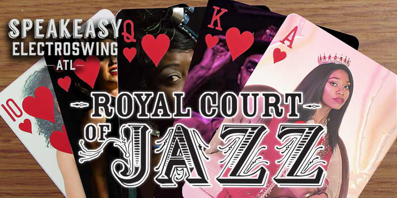 Speakeasy Electro Swing Atlanta presents The Royal Court of Jazz — March 9, 2018 — Red Light Café, Atlanta, GA