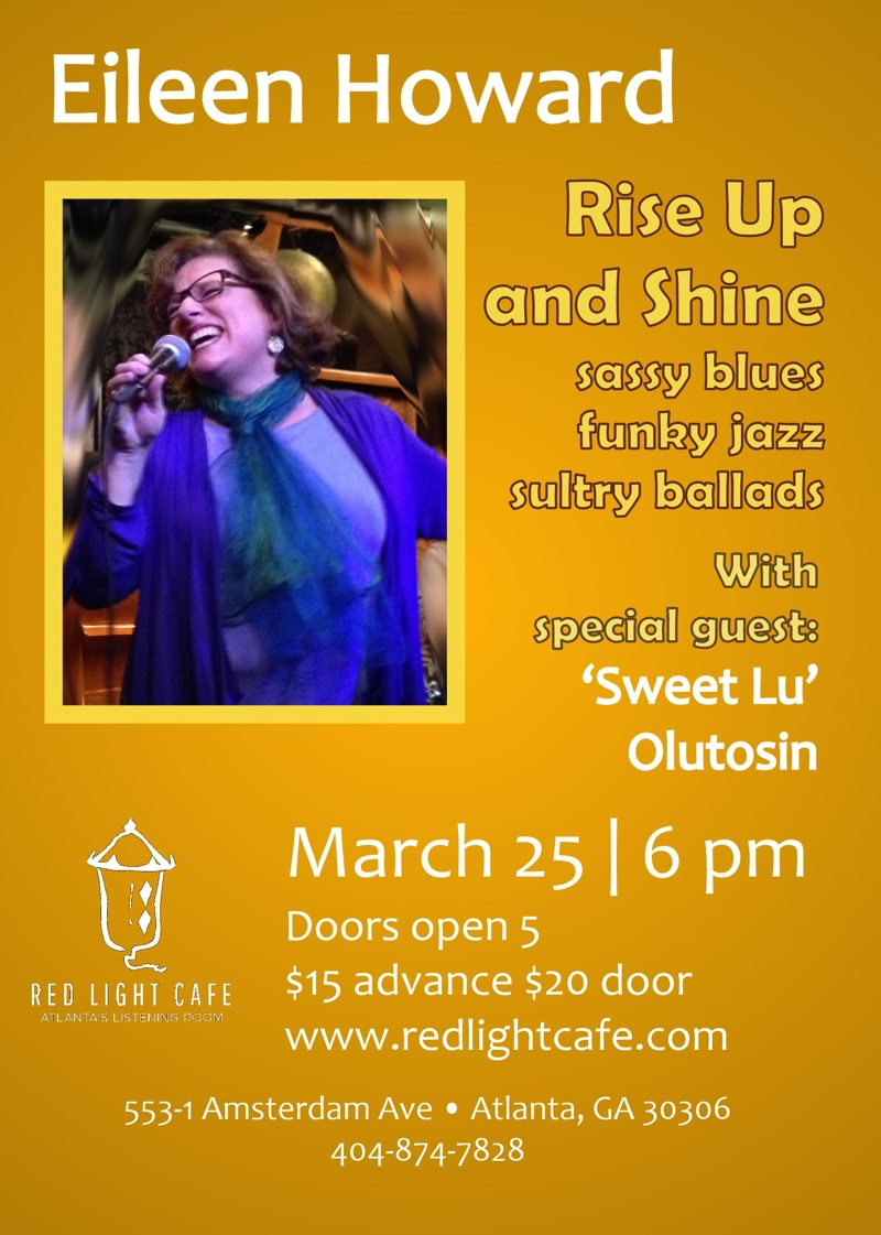 Eileen Howard: Rise Up and Shine — March 25, 2018 — Red Light Café, Atlanta, GA