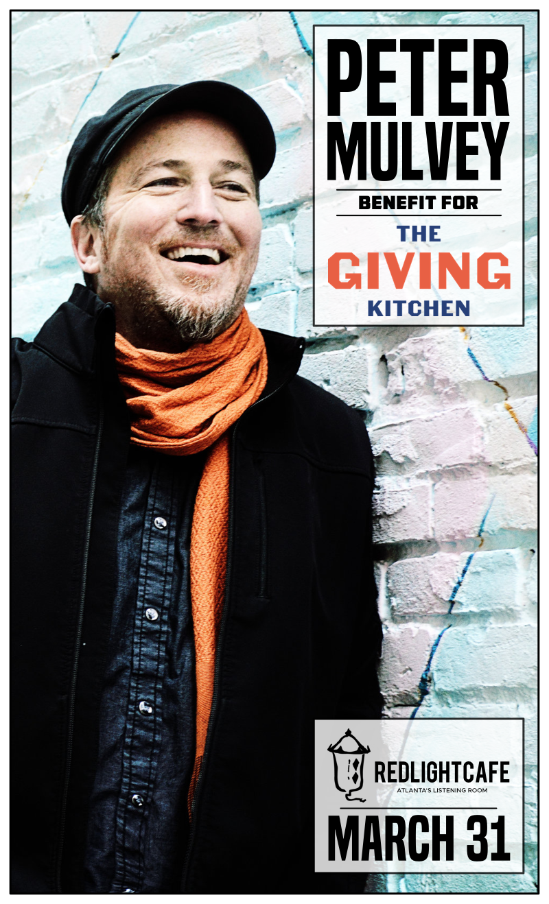 Peter Mulvey: Benefit for The Giving Kitchen — March 31, 2018 — Red Light Café, Atlanta, GA