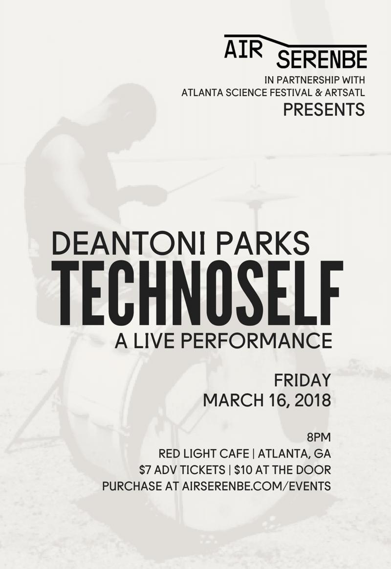 TECHNOSELF with Deantoni Parks — March 16, 2018 — Red Light Café, Atlanta, GA