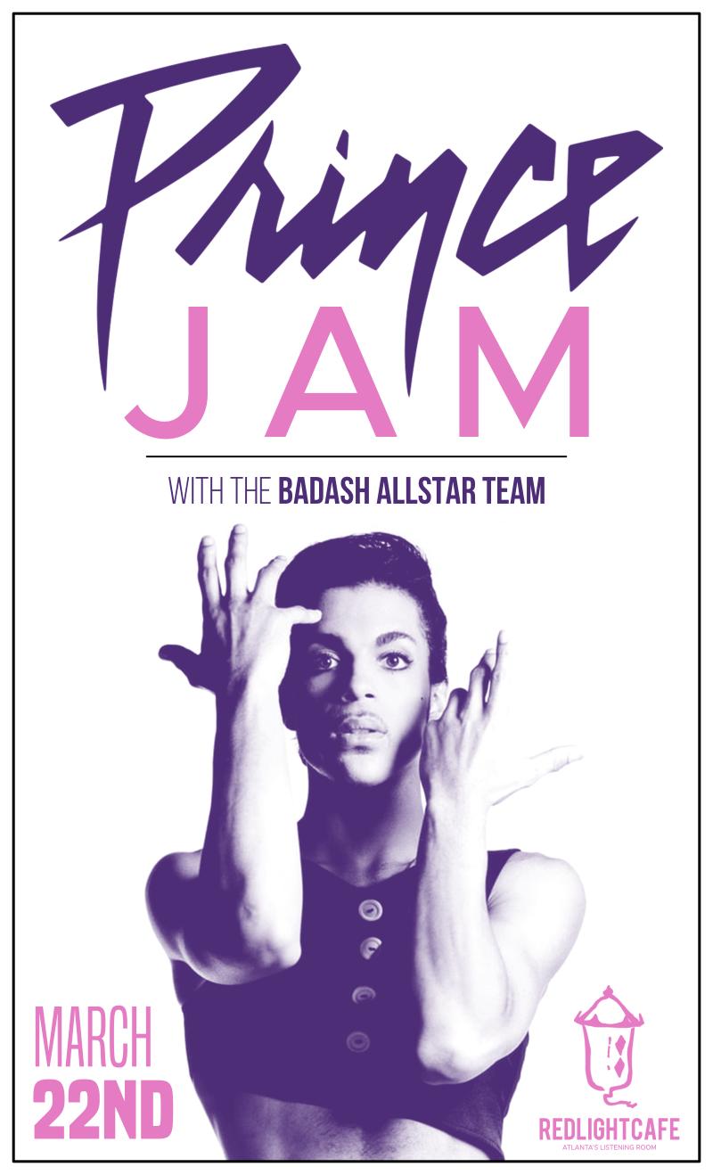 Prince Jam w/ BadAsh Allstar Team — March 22, 2018 — Red Light Café, Atlanta, GA